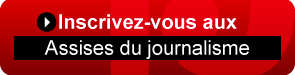 Inscription aux Assises du Journalisme et de l'information 2017 à Tours - mars 2017
